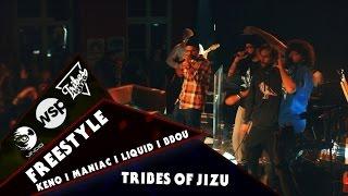 KENO, MANIAC, LIQUID, BBOU w/ TRIBES OF JIZU - FREESTYLE