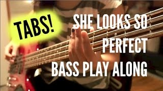 She Looks So Perfect Bass Play Along (TABS) - LIVE5SOS - 5 Seconds of Summer