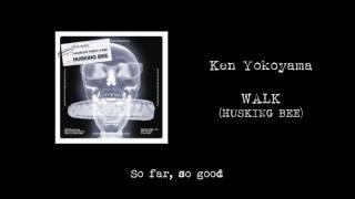 【歌詞付】Ken Yokoyama / WALK (HUSKING BEE) 横山健 検索動画 28