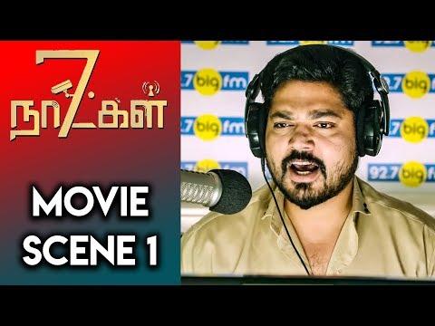 7 Naatkal - Tamil Movie Scene 1 | Shakthi Vasudevan | Ganesh Venkatraman | Vishal Chandrasekhar