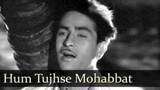 Hum Tujhse Mohabbat Kar- Raj Kapoor - Awaara - Mukesh - Shankar Jaikishan - Evergreen Hindi Songs