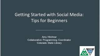 Webinar - Getting Started with Social Media for Your Library - 2017-10-24