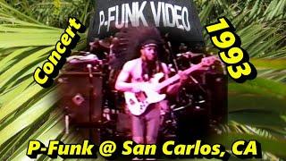 P-Funk @ San Carlos, CA 1993