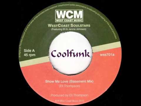 Westcoast Soulstars - Show Me Love (Basement Mix)