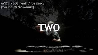 Avicii - SOS (Wilson Netto Remix) lo-fi