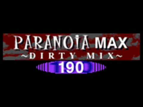 PARANOiA MAX ~DIRTY MiX~ (Another) - 190