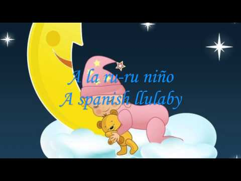A la ru-ru Niño (A Spanish Lullaby)