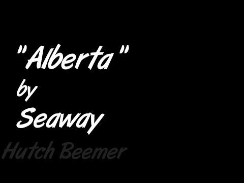 Seaway  Alberta Lyrics