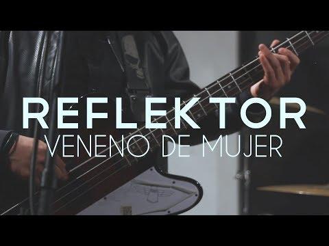 REFLEKTOR – Veneno de Mujer (Eriatarka Live Sessions). – Mex