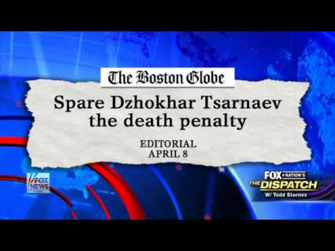 Starnes  Boston Globe  Don't execute marathon jihadist