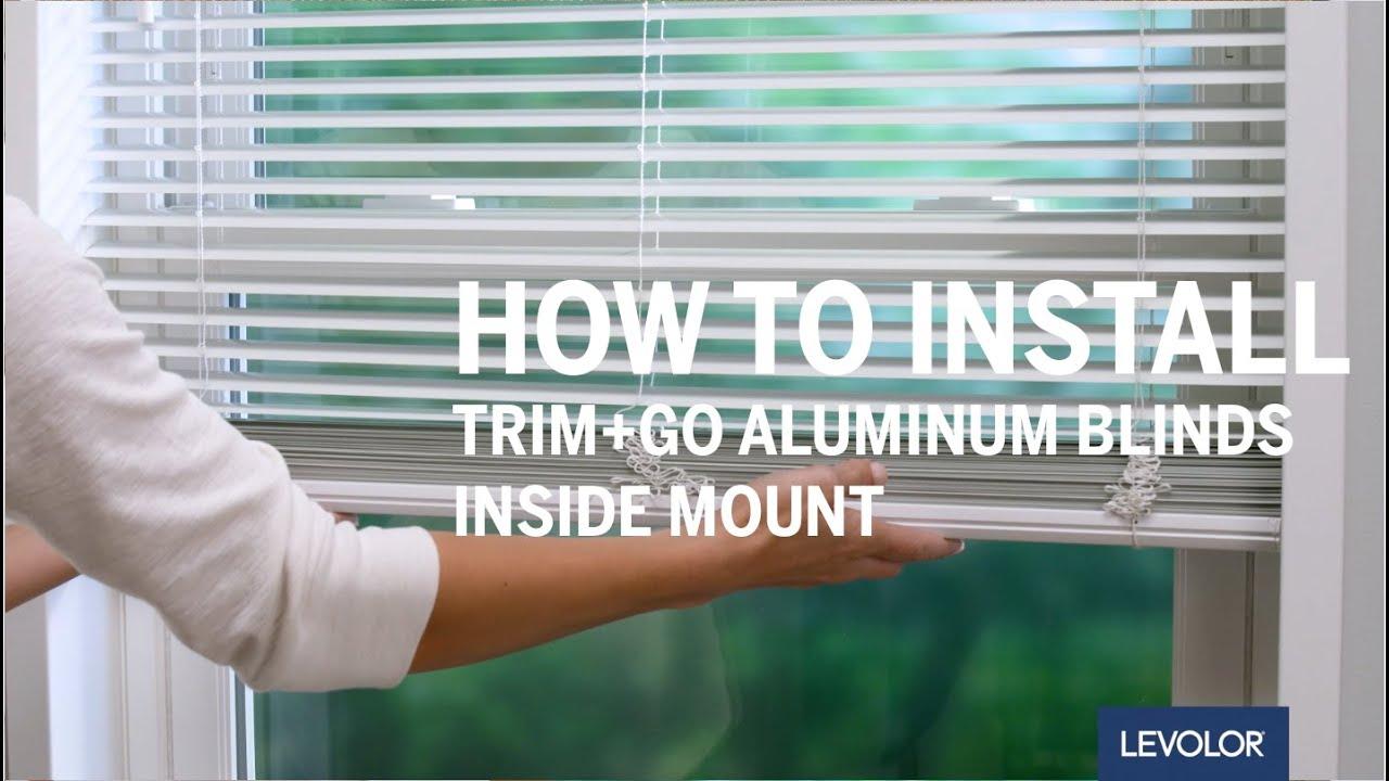 How To Install Levolor Trim Go Aluminum Or Vinyl Blinds Inside Mount Youtube