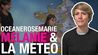 Mélanie & la méteo : Océanerosemarie dissipe le rêve