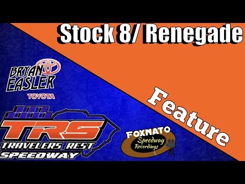 8/24/18 Stock 8/ Renegade Feature | At Travelers Rest Speedway