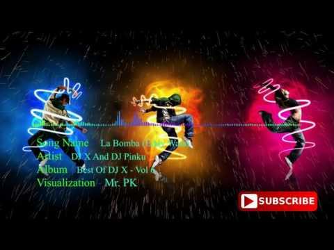 La Bomba (Eddy Wata) - DJ X And DJ Pinku Visualization Mix By Mr. PK