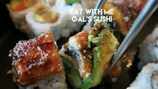 EAT WITH ME! SUSHI AT GALS' SUSHI