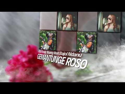 Gumantunge Roso ( Cover ) - FDJ Emily Young feat Bajol Nadanu