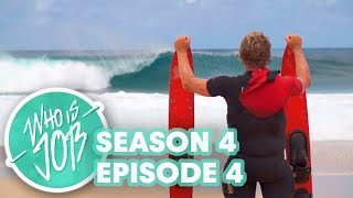 Who is JOB 5.0 - Giant Barrels on Water Skis and Sharks Cove Surfing - Ep 4