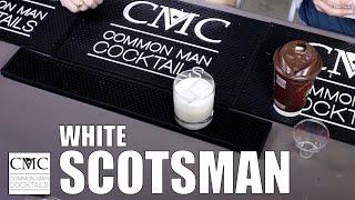 White Scotsman, Cocktail Budget Week