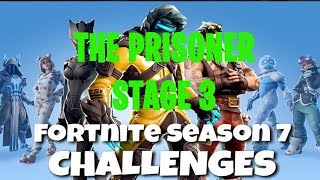 Fortnite Battle Royale | Season 7 Prisoner Skin Stage 3 Challenge Location Guide