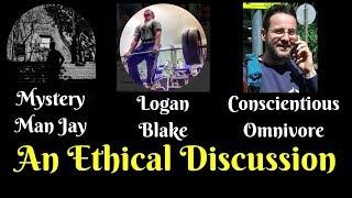 Live Debate On Veganism & Ethics With Logan Blake & Mystery Man Jay