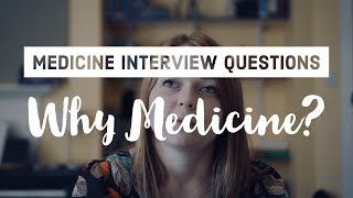 "Interview Tips - How to answer ""Why Medicine?"""