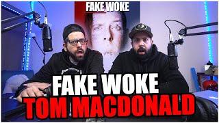 "MR.TOM HAS DONE IT AGAIN!!! Tom MacDonald - ""Fake Woke"" *REACTION!!"