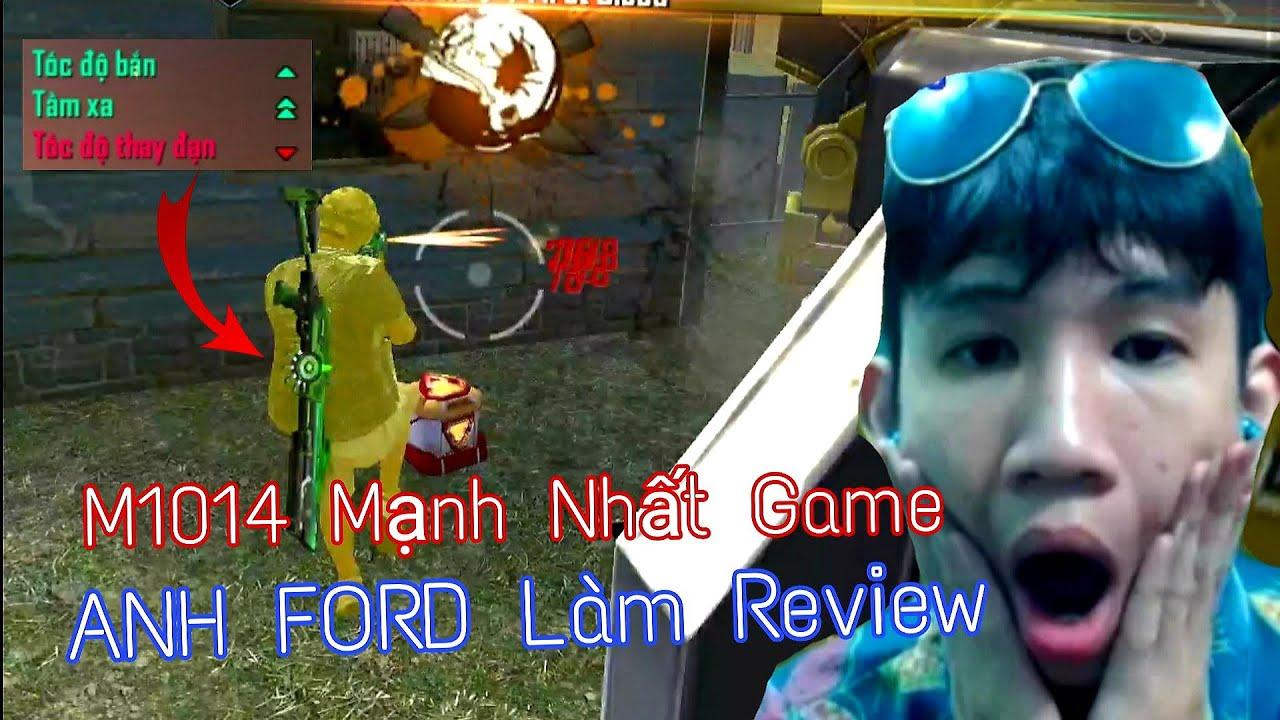 [FREE FIRE] - M1014 Mạnh Nhất Game - ANH FORD Làm Review Bộ Tứ Hủy Diệt Mới