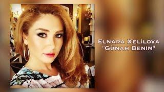 Elnara Xelilova - Günah Benim  (Cover).mp3