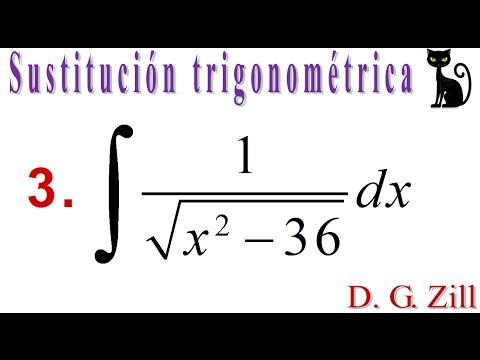 Integración por sustitución trigonométrica. Zill 7.5_3
