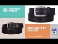 Best Belts By Landes Our Favorites Men's Belts