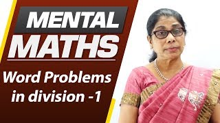 Learn basic of mental Maths for beginners   Word Problems in division -1   Maths Tricks