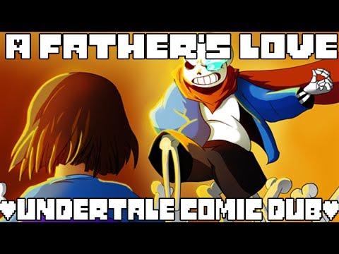 A Father's love - Part 1 [Undertale comic dub]