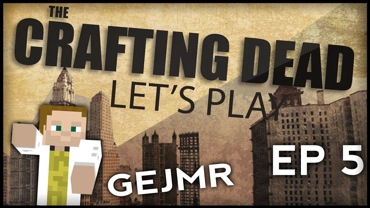 Gejmr minecraft crafting dead ep 5 youtube for The crafting dead ep 1