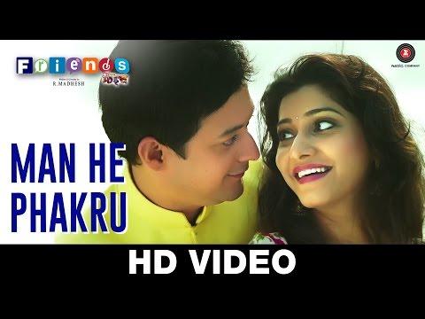 Man He Pakharu - Friends | R Madhesh | Jaanvee Prabhu Arora | Swapnil Joshi & Gauri Nalawade