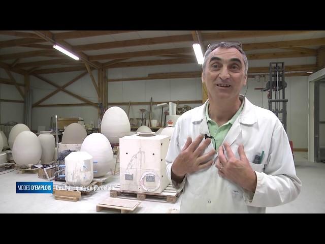 Modes d'emplois - Des barriques en porcelaine