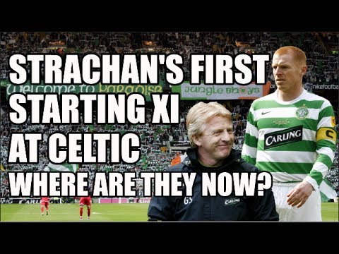 Gordon Strachan's First Starting XI At Celtic: Where Are They Now?
