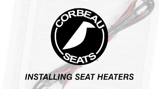 Corbeau Seats - How to Install Seat Heaters