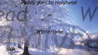 Watch Paddy Goes To Holyhead Wintertime video
