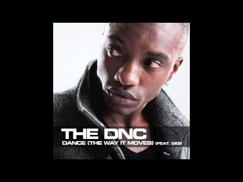 The DNC - Dance (The Way It Moves) (feat. Gigi)
