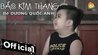 bac kim thang - be tin tin mv official