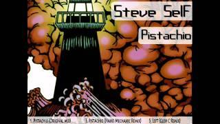 Steve Self - Pistachio (Nano Mechanic Remix)