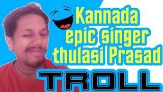Thulasi Prasad troll by troll guru