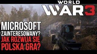 WORLD WAR 3 MA SWOJE CTE | MICROSOFT ZAINTERESOWANY STUDIEM THE FARM 51?
