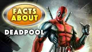 DEADPOOL FACTS - FACTS ABOUT DEADPOOL Things You Didn't Know - Reckless Ed