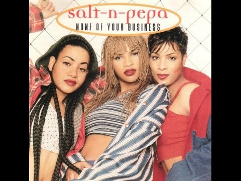 Salt 'N' Pepa   None Of Your Business HQ