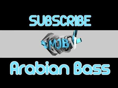 Arabian Bass// MJB