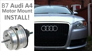 How To Install Motor Mounts | Audi A4 2.0T