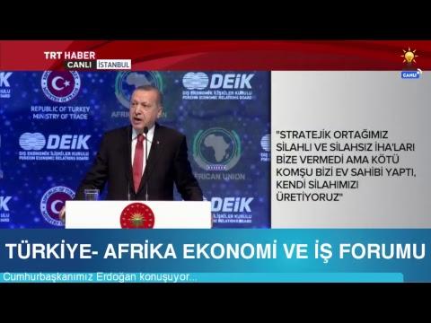 Cumhurbaşkanımız Erdoğan, Türkiye- Afrika Ekonomi ve İş Forumu'nda konuştu