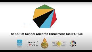 OOSC TaskFORCE: How to Enroll in Thai School