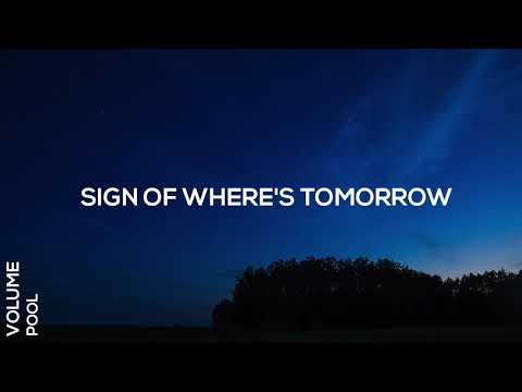 Volume Pool - Sign Of Where's Tomorrow